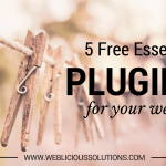 5 Free Essential Plugins For Your Website